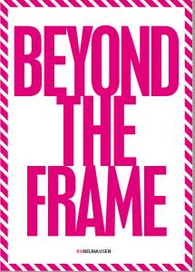 Beyond The Frame